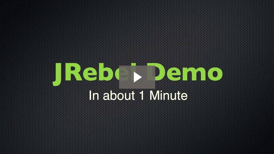 Download JRebel: 1 Minute Demo